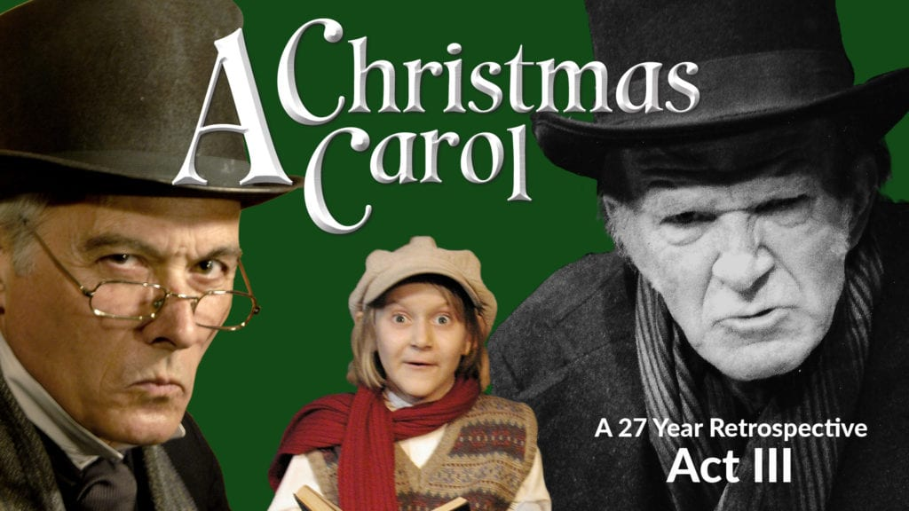 A Christmas Carol Retrospective - Act 3