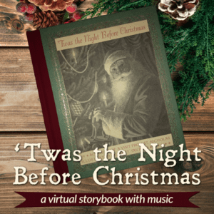 'Twas the Night Before Christmas - virtual storybook