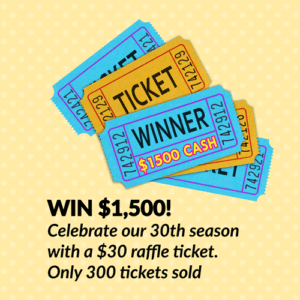 30th Season Raffle