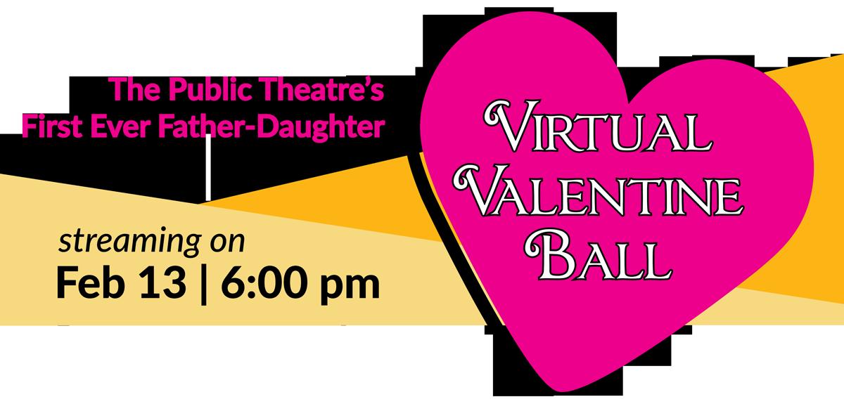 Father-Daughter Virtual Valentine Ball