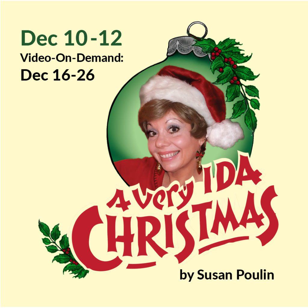 A Very Ida Christmas   Dec 10-12